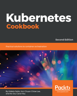Kubernetes Cookbook - Second Edition